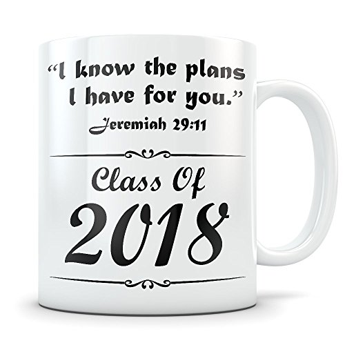 Religious Graduation Gifts for Women and Men 2018 - Graduates Gifts for University, High School, College Grads - Christian Bible Verse Gift Idea for Grad Students - Congratulations mug For (Bible Verse For Graduation)
