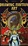 Drawing Fantasy Art, Steve Beaumont and Jim Hansen, 0785825088