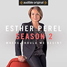 Ep. 1: You Need Help to Help Her Radio/TV Program by Esther Perel Narrated by Esther Perel