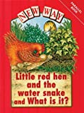 New Way Red Level Parallel Little Red Hen & the Water Snake/What is it?