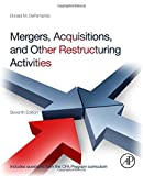 img - for Mergers, Acquisitions, and Other Restructuring Activities, Seventh Edition by Donald DePamphilis (2013-11-11) book / textbook / text book