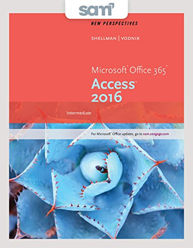 Bundle: New Perspectives Microsoft Office 365 & Access 2016: Intermediate + LMS Integrated SAM 365 & 2016 Assess