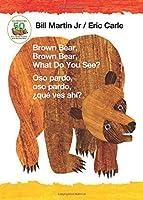 Brown Bear, Brown Bear, What Do You See? / Oso pardo, oso pardo, ¿qué  ves ahí?