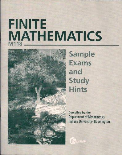 Finite Mathematics: Sample Exams and Study Hints M118