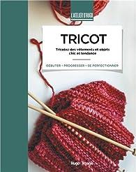 Télécharger Tricot - L'atelier d'Hugo PDF eBook Susie Johns