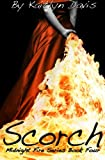 Scorch (Midnight Fire) (Volume 4)