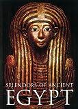 Splendors of Ancient Egypt, William H. Peck, 0789204517