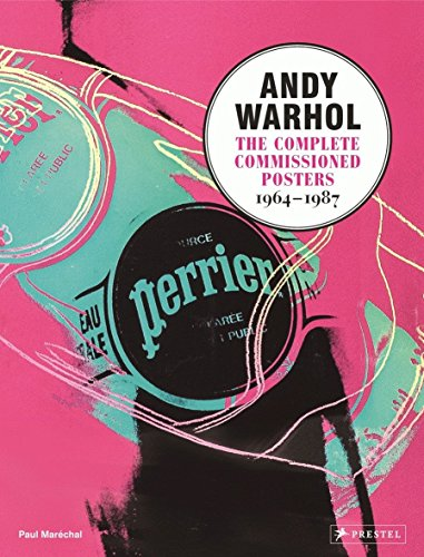 Andy Warhol Collection (Andy Warhol: The Complete Commissioned Posters, 1964-1987)