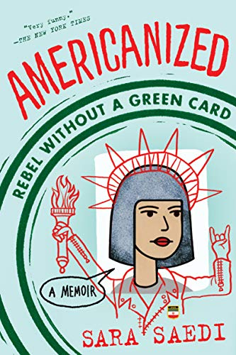 Americanized: Rebel Without a Green Card -