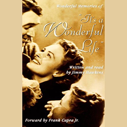 Wonderful Memories of It's a Wonderful Life Audiobook [Free Download by Trial] thumbnail