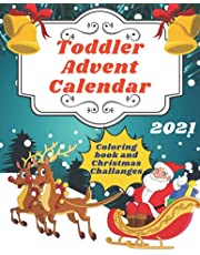 Toddler Advent Calendar Coloring Book and Christmas Challanges: Countdown to Christmas Advent Calendar For Kids 2020 | Colouring Gifr for Christmas | Numbered Coloring Book | Activities for Children Preschoolers |