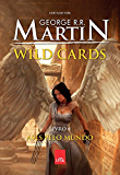 Wild Cards : ases pelo mundo