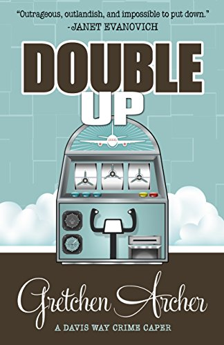 Double Up (A Davis Way Crime Caper Book 6)