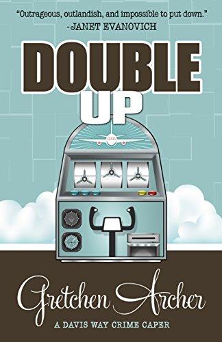 - Double Up (A Davis Way Crime Caper Book 6)