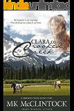 Clara of Crooked Creek (Western Short Story)