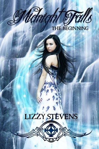 Midnight Falls: The Beginning by [Stevens, Lizzy]