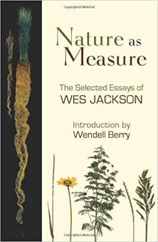 Nature as Measure: The Selected Essays of Wes Jackson by Wes Jackson (2011-10-11)
