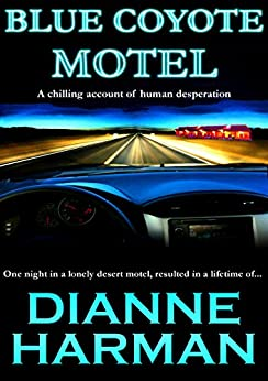 Blue Coyote Motel (Coyote Series Book 1) by [Harman, Dianne]