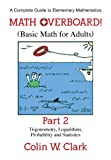 Math Overboard!: (Basic Math for Adults): Part 2