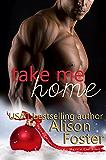 Take Me Home: A Bodyguard Christmas Story