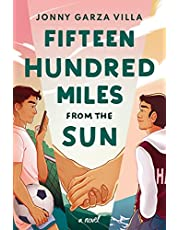 Fifteen Hundred Miles from the Sun: A Novel