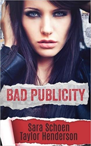 Bad Publicity by Sara Schoen (2015-04-15): Amazon.es: Sara ...