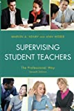 img - for Supervising Student Teachers: The Professional Way book / textbook / text book