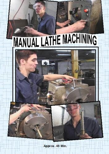 Manual Lathe Machining ()