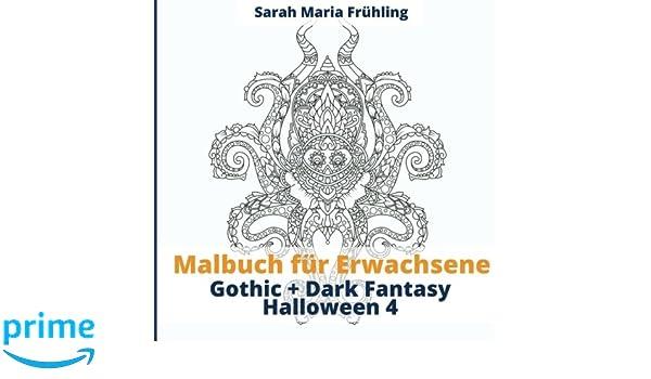 Malbuch für Erwachsene - Gothic - Dark Fantasy - Halloween 4 (Volume ...