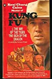 The Way of the Tiger, the Sign of the Dragon (Kung Fu)