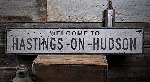 Welcome to HASTINGS -ON -HUDSON - Custom HASTINGS -ON -HUDSON, NEW YORK US City, State Distressed Wooden Sign - 9.25 x 48 - Hasting Shops Street