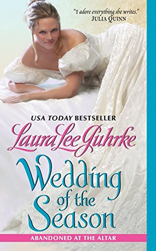 (Wedding of the Season: Abandoned at the Altar (The Abandoned At The Altar Series))