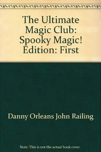 The Ultimate Magic Club: Spooky - Magic Scholastic Ultimate Club