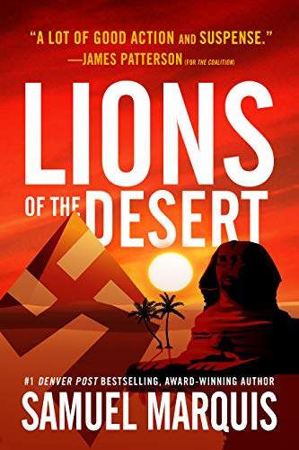 (Lions of the Desert: A True Story of WWII Heroes in North Africa (World War Two Series Book 4))