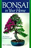 img - for Bonsai in Your Home: An Indoor Grower's Guide book / textbook / text book