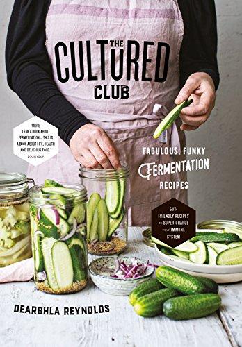 the-cultured-club-fabulously-funky-fermentation-recipes