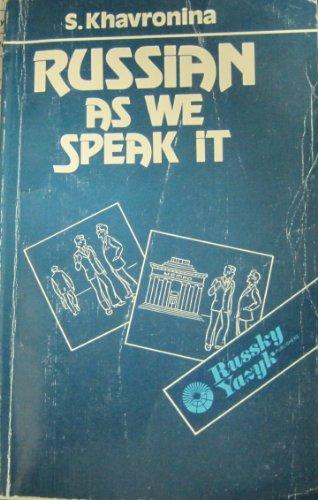 (Russian As We Speak It)