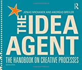 The Idea Agent 1st Edition