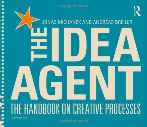 The Idea Agent: The Handbook on Creative Processes
