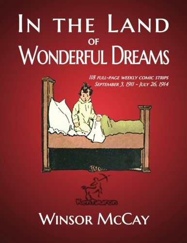 in-the-land-of-wonderful-dreams-118-full-page-weekly-comic-strips-september-3-1911-july-26-1914-litt
