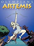 Artemis: Wild Goddess of the Hunt (Olympians)
