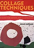 Collage Techniques, Gerald Brommer, 0823006557