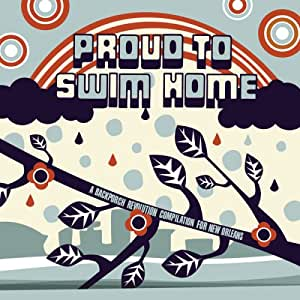 Proud to Swim Home: Backporch Revolution