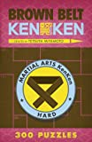 Brown Belt KenKen® (Martial Arts Puzzles Series)