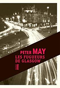 Les fugueurs de Glasgow par May