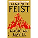 Magician: Master: Riftwar Cycle: The Riftwar Saga, Book 2 Audiobook by Raymond Feist Narrated by Nicholas Guy Smith