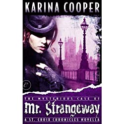 The Mysterious Case of Mr. Strangeway