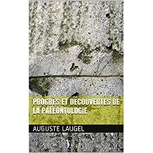 Progrès et découvertes de la paléontologie (French Edition)