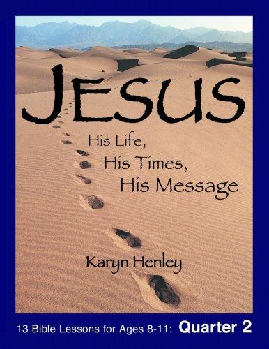 Jesus His Life - 2