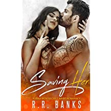 Saving Her: A Bad Boy Secret Baby Romance